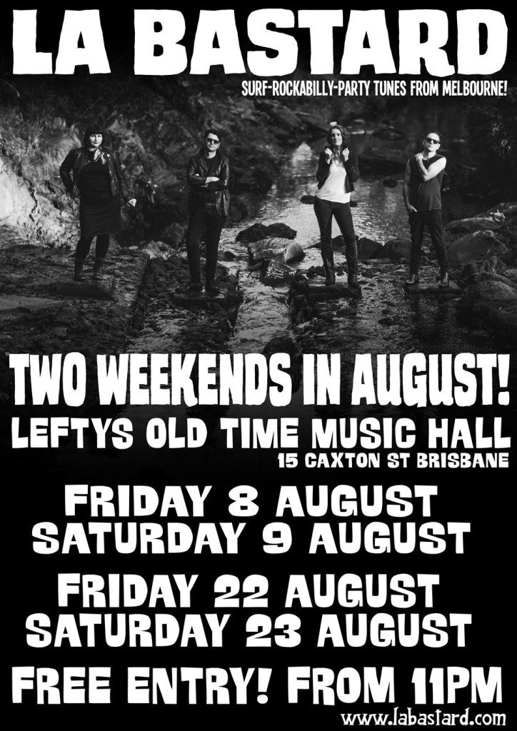 La-Bastard-Leftys-August-poster