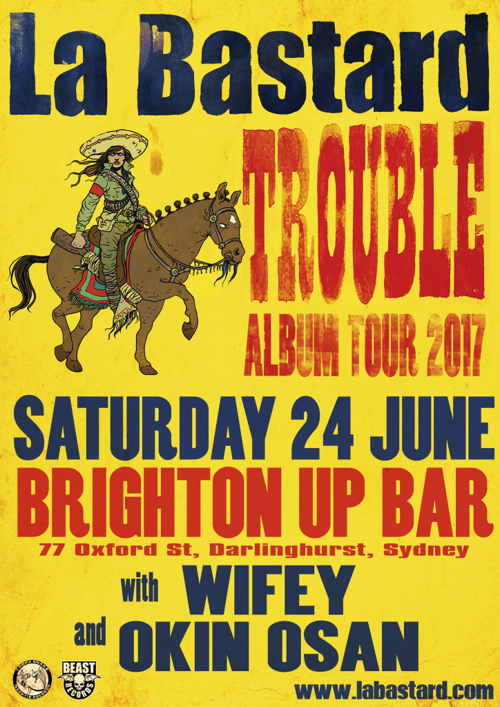 La Bastard Trouble Sydney